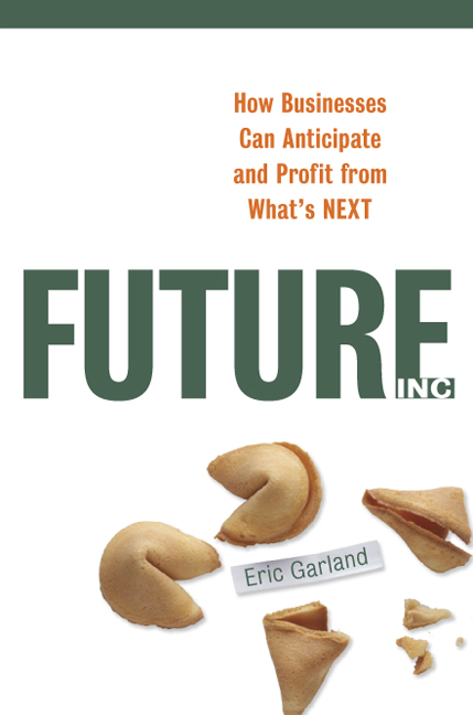 futures studies book by Eric Garland